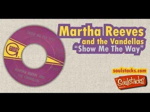 Martha&Vandellas: 'Show Me The Way '
