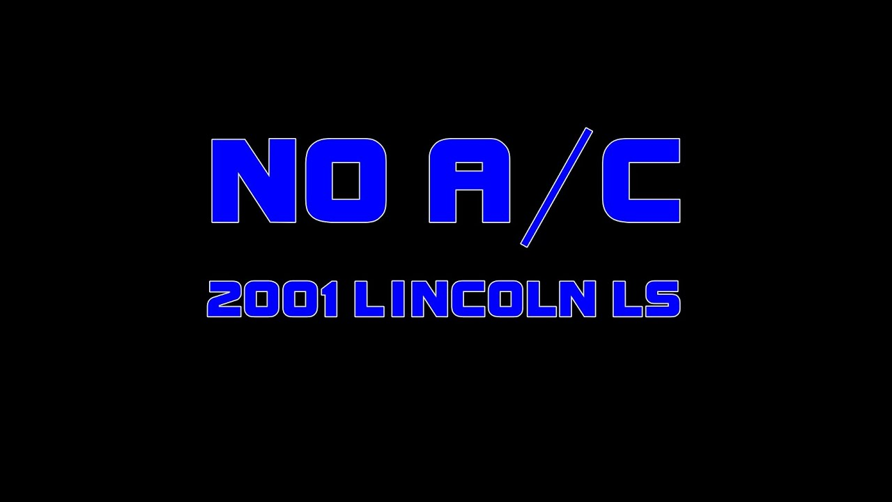 ⭐ 2001 Lincoln LS - No Air Conditioning - A/C coming out hot