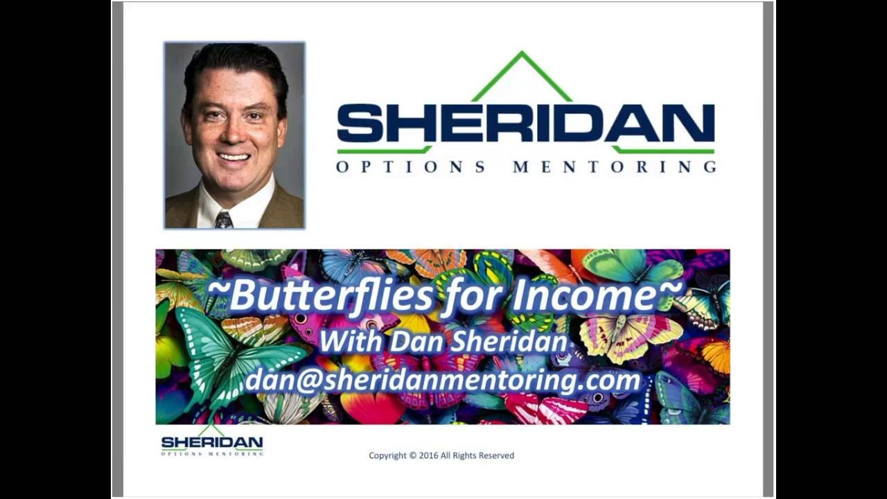 Dan Sheridan – Butterflies for Monthly Income 2016
