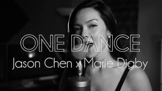 Drake One Dance - cover by Marie Digby x Jason Chen.mp3