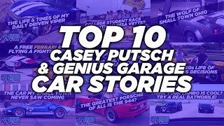 Top 10 Car Stories from Casey Putsch of Genius Garage
