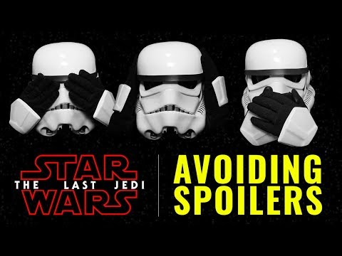 How to Avoid Star Wars The Last Jedi Spoilers - Browser Extensions, Common Sense, and Twitter Muting