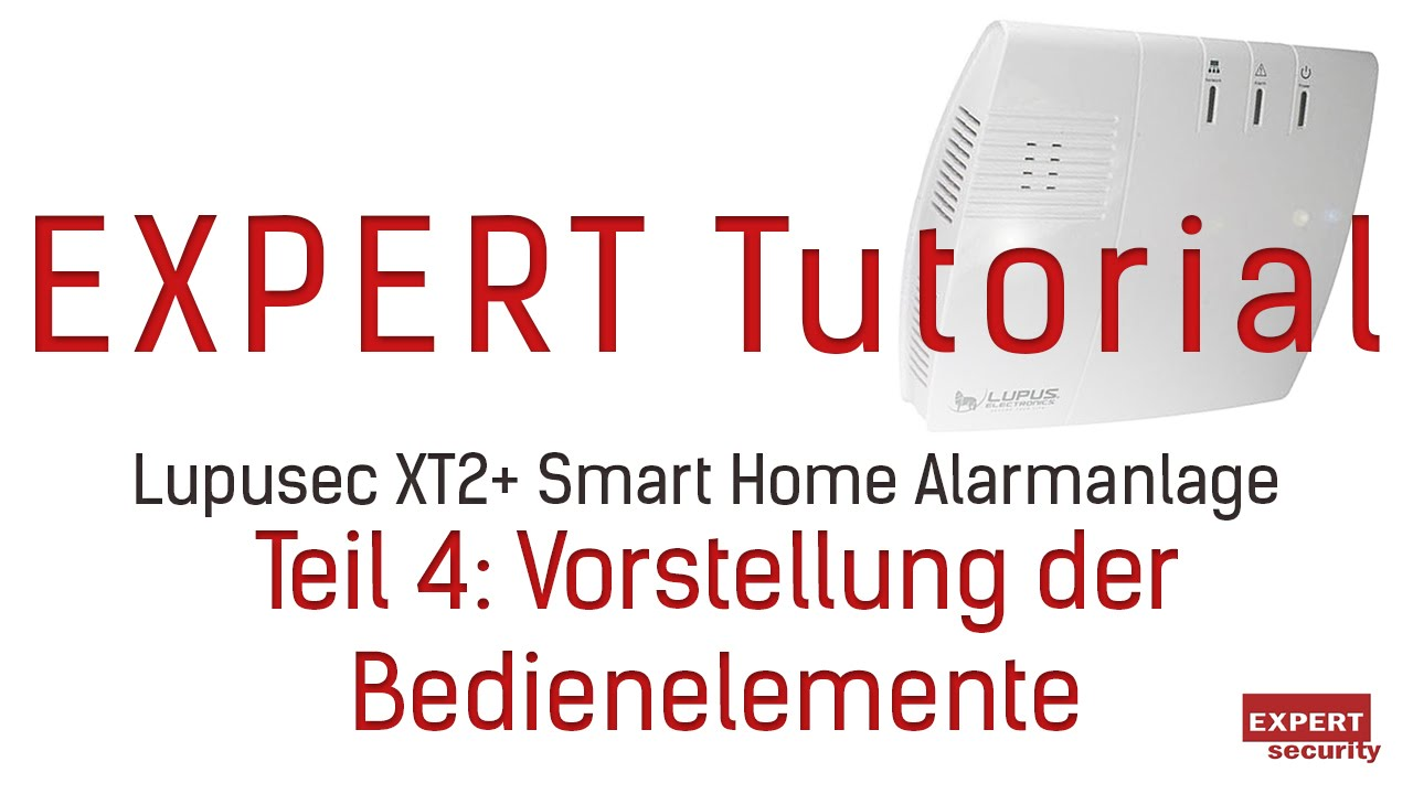 vorstellung der bedienelemente der lupusec xt2 smart home alarmanlage youtube. Black Bedroom Furniture Sets. Home Design Ideas