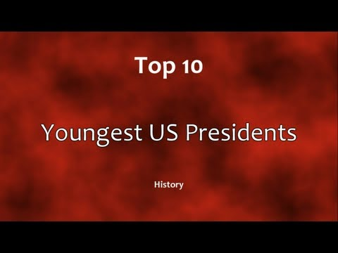 Top 10: Youngest US Presidents