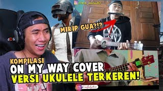 COVERAN ON MY WAY VERSI UKULELE TERKEREN