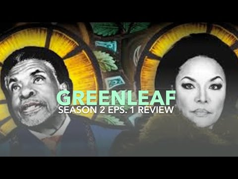 """Greenleaf Season 2 Eps. 1 """"A House Divided""""  Review 