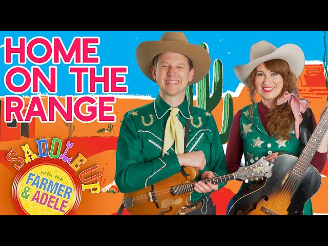 Saddle Up: Home On The Range