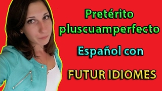 Испанский язык. Урок 68. Pretérito pluscuamperfecto.