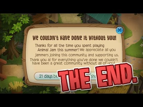 THE END OF ANIMAL JAM