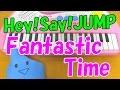 1本指ピアノ【Fantastic Time】Hey! Say! JUMP 平成ジャンプ タイムボカン24 簡単ドレミ楽譜 初心者向け