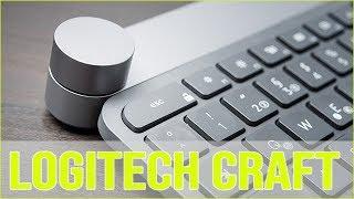 Logitech Craft: Praxis-Hands on
