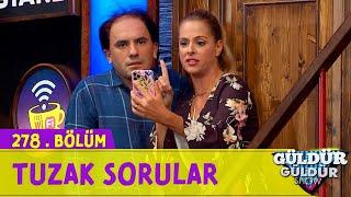 Tuzak Sorular - Güldür Güldür Show 278.Bölüm