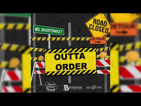 Ms ShortSweet - Outta Order (Antigua 2019 Soca)