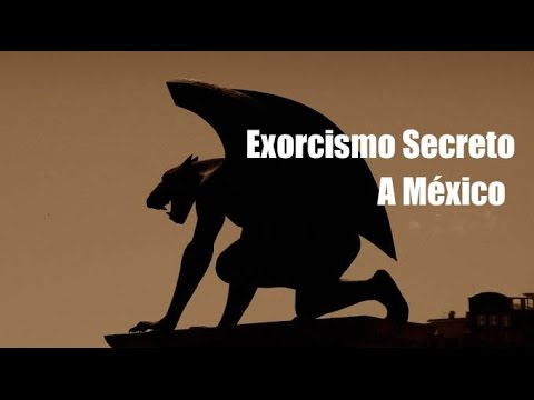 Exorcismo Secreto a México, Infestación de Demonios en