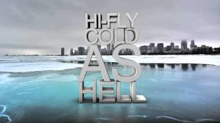 Hi-Fly - Cold As Hell