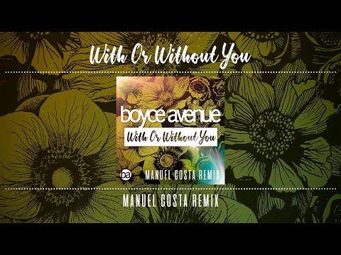 Boyce Avenue & Manuel Costa - With or Without You mp3 ke stažení