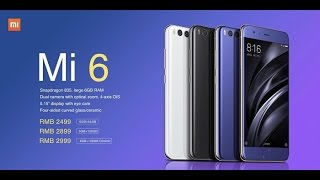[Just Launched] Xiaomi Mi 6| Flagship Smartphone from Xiaomi Launched With Dual Cameras and 6GB RAM