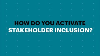 Activating Responsible Leadership: Stakeholder Inclusion | Accenture