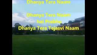 Dhanya Tera Naam (Blessed Be Your Name) w/ Lyrics