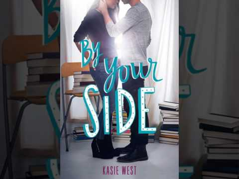 By Your Side - a Kasie West Audiobook - Full