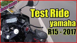 Test Ride Yamaha R15 VVA 2017