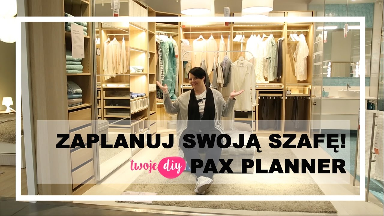 Zaplanuj Szafę Ikea Pax Planner Twoje Diy