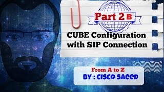 cube configuration with sip connection part2b translation rules