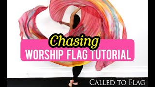 Worship Dance Flags Tutorial: Chasing How to Flagging Basic Choreography Ft: Claire CALLED TO FLAG