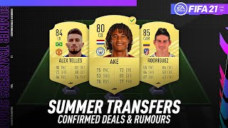 FIFA 21 NEW CONFIRMED SUMMER TRANSFERS & RUMOURS! w/ AKE, ALEX TELLES, RODRIGUEZ & MORE!