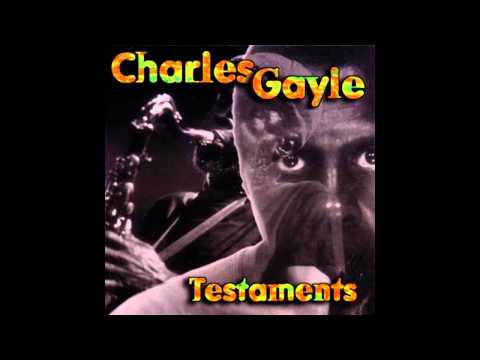 Charles Gayle - Christ's Suffering
