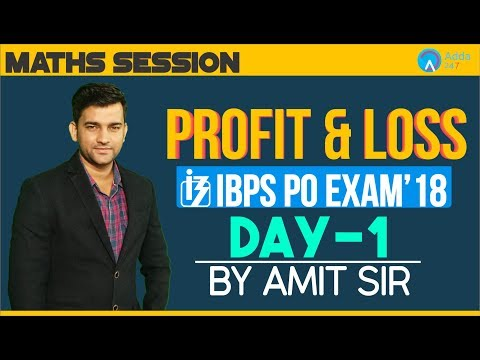 IBPS PO PRE | Profit & Loss day 1 for IBPS PO | Maths | Amit Sir | 12 Noon