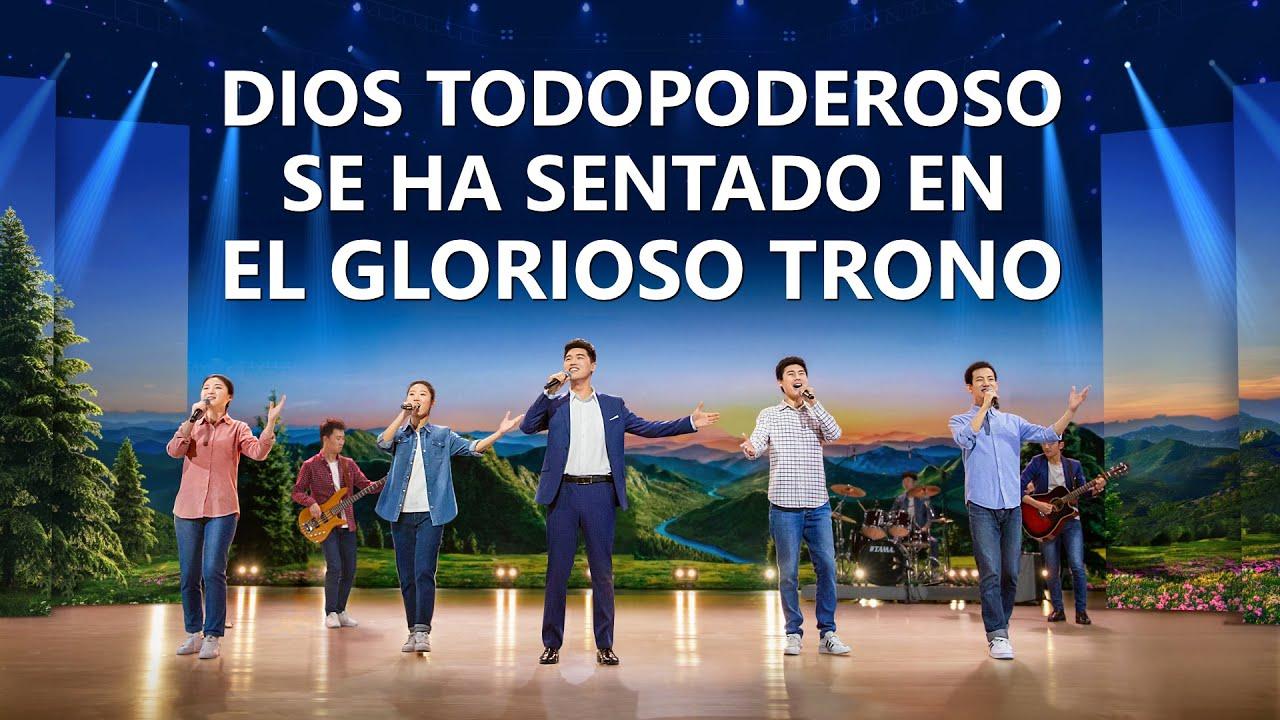 Música cristiana   Dios Todopoderoso se ha sentado en el glorioso trono