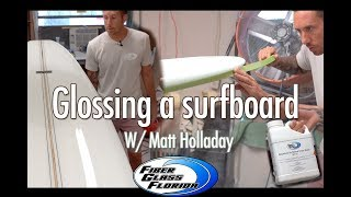 How to gloss a surfboard