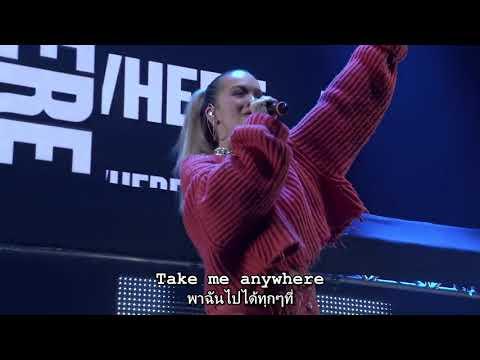 Rita Ora - Anywhere Live 2017 - Sub Thai  ENG Lyrics แปลเพลงสากล ซับไทย อังกฤษ