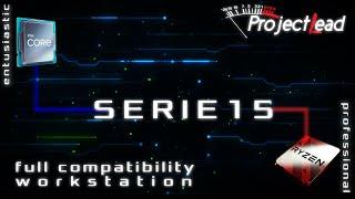 Compatibilità TOTALE delle NUOVE workstations Serie 15 di Project Lead
