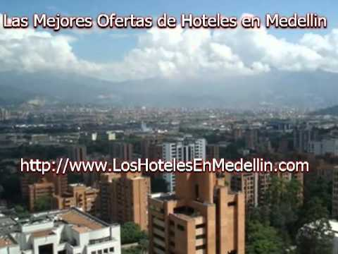 hoteles en medellin las mejores ofertas de hoteles en