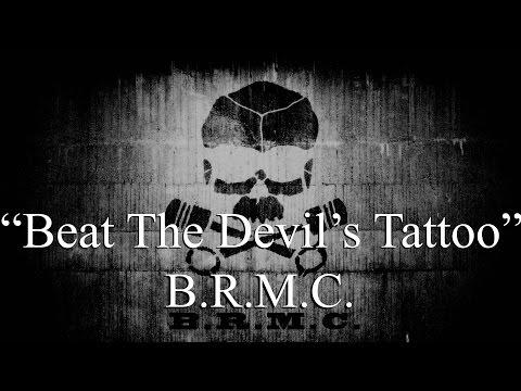 Black Rebel Motorcycle Club  Beat the Devils Tattoo Lyrics