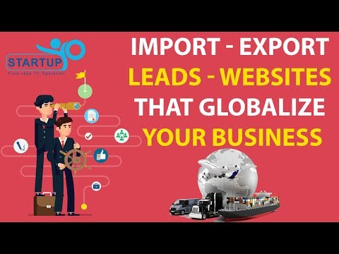 Import Export Leads - Websites that Globalize Your Business - StartupYo
