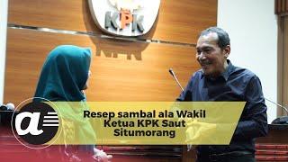 Resep sambal ala Wakil Ketua KPK Saut Situmorang