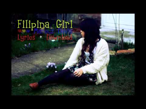 Filipina Girl - Marcus Davis (Lyrics + Download)