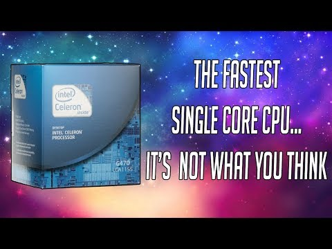 The Fastest Single Core Desktop CPU You Can Buy