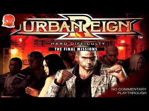 urban-reign---hard-difficulty-playthrough---missions-74-through-100-(final)