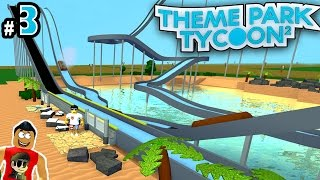 Theme Park Tycoon! Ep. 3: Log Flume Ride!! | Roblox