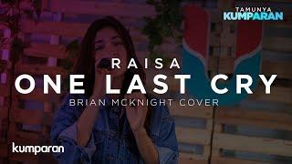 One Last Cry - Raisa (Brian McKnight Cover) | Live at kumparan