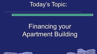 Financing Your Apartment Building: Webinar