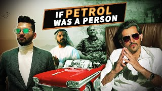 If Petrol was a Person | Funcho