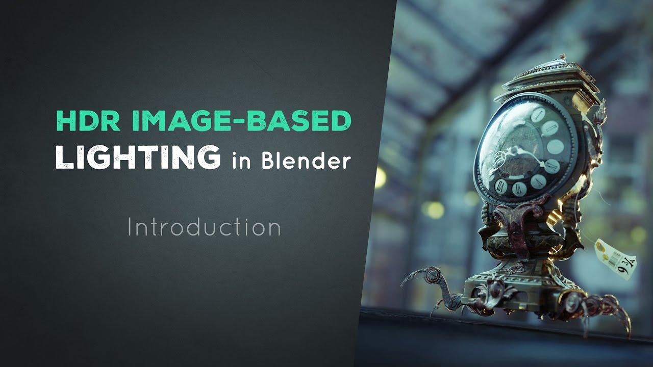 HDR Image-Based Lighting in Blender   INTRODUCTION (1/7)