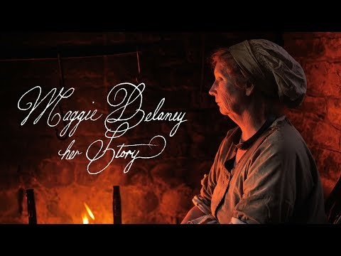 Maggie Delaney: Her Story - Feature Length