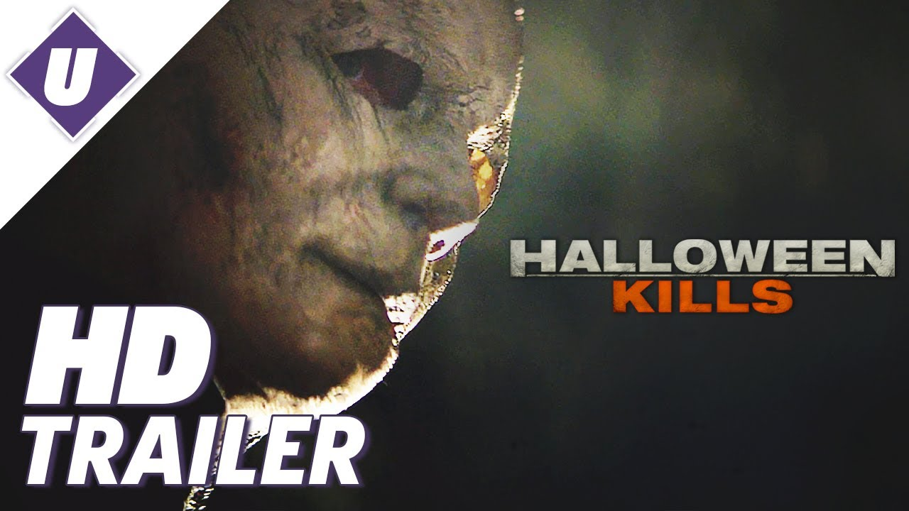 Trailor To Halloween 2020 Halloween Kills (2020)   Official Trailer | Jamie Lee Curtis, Judy