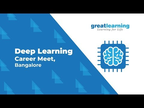 LIVE: Deep Learning Career Meet, Bangalore | AI | ML | Data Science | Great Learning
